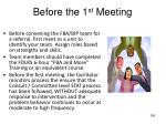 before the 1 st meeting