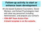 follow up activity to start or enhance team development