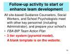follow up activity to start or enhance team development1