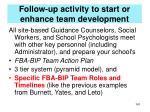 follow up activity to start or enhance team development2