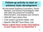 follow up activity to start or enhance team development3