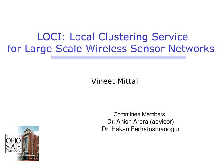 loci local clustering service for large scale wireless sensor networks n.