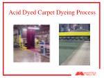acid dyed carpet dyeing process