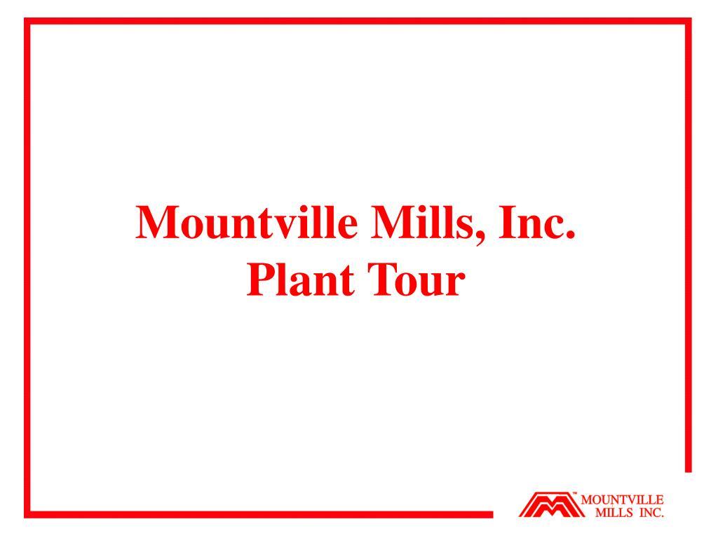 mountville mills inc plant tour l.