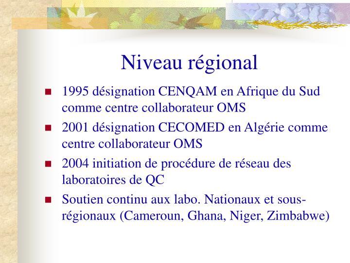 Niveau régional