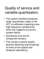 quality of service and variable quantisation21
