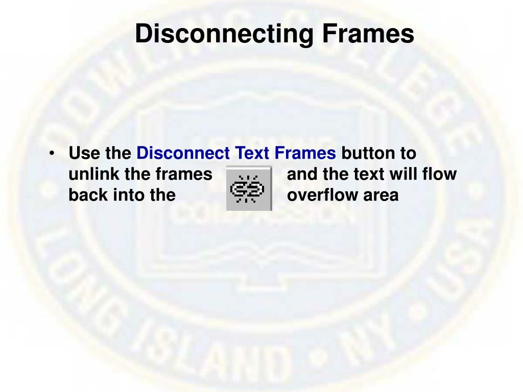 Disconnecting Frames
