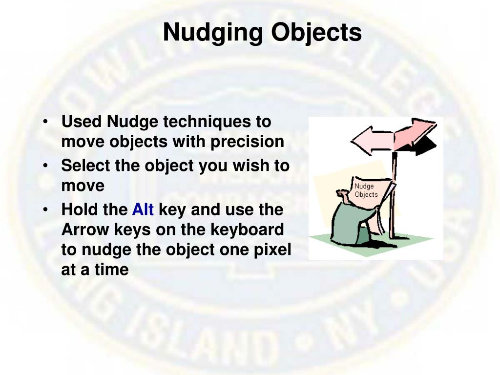 Nudging Objects