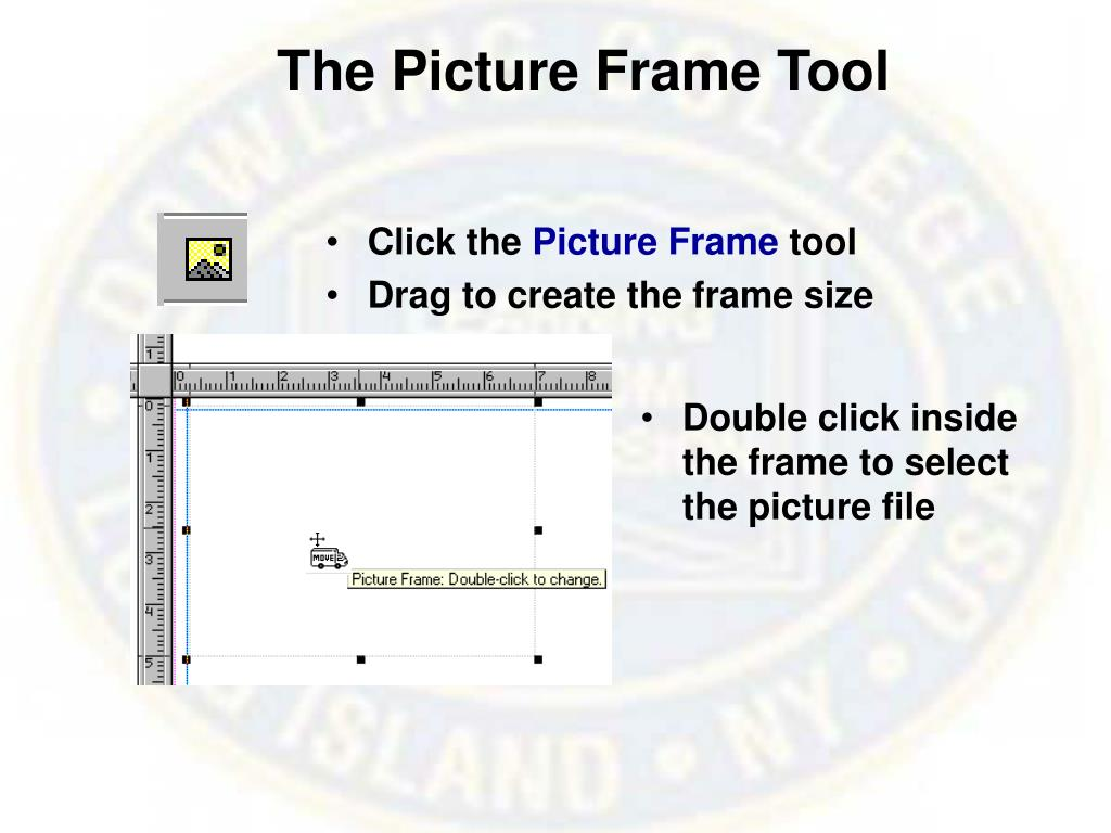 The Picture Frame Tool