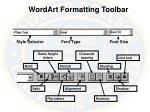 wordart formatting toolbar