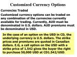 customized currency options