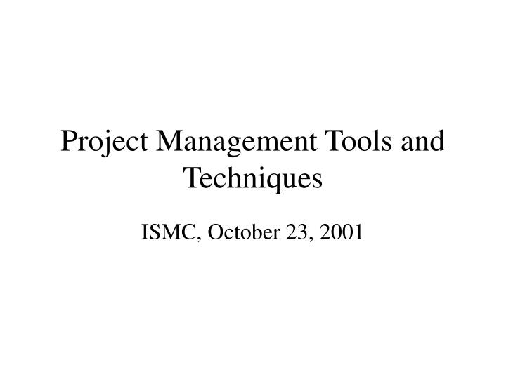 project management tools and techniques n.