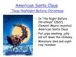 american santa claus twas thenight before christmas