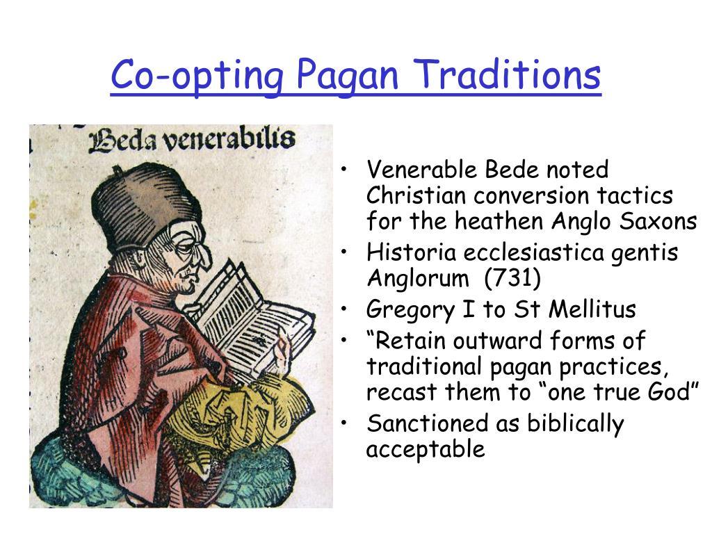 Co-opting Pagan Traditions
