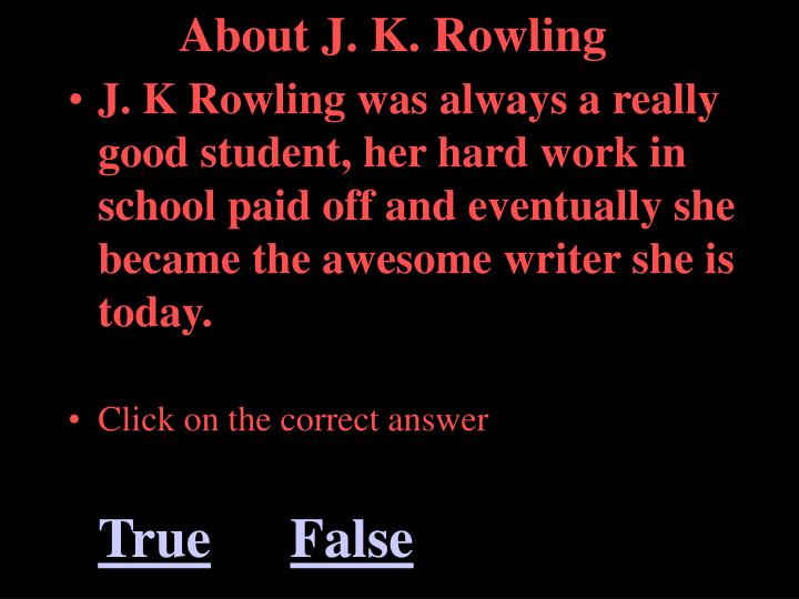 About J. K. Rowling