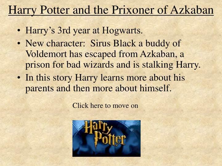 Harry Potter and the Prixoner of Azkaban