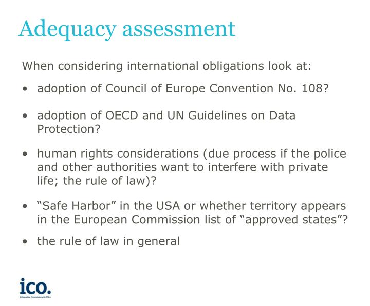 Adequacy assessment