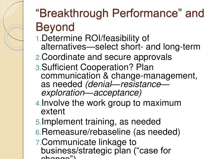 """Breakthrough Performance"" and Beyond"