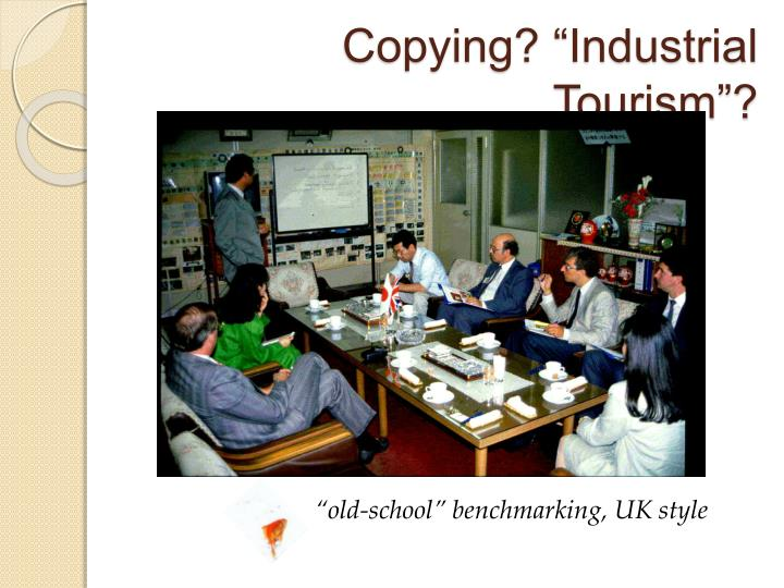 "Copying? ""Industrial Tourism""?"