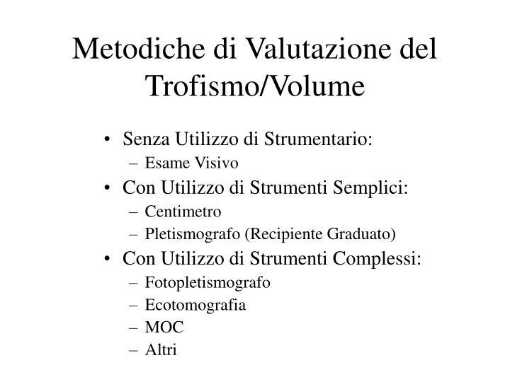 Metodiche di Valutazione del Trofismo/Volume