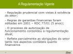 a regulamenta o vigente
