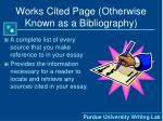 works cited page otherwise known as a bibliography