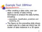 example tool dbminer http www dbminer com29