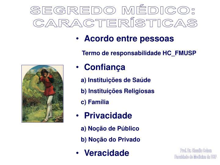 SEGREDO MÉDICO: