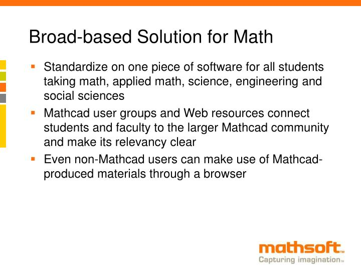 Broad-based Solution for Math