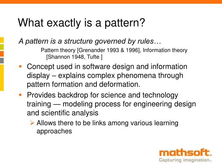What exactly is a pattern?
