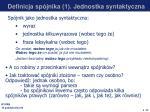 definicja sp jnika 1 jednostka syntaktyczna