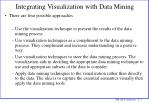 integrating visualization with data mining