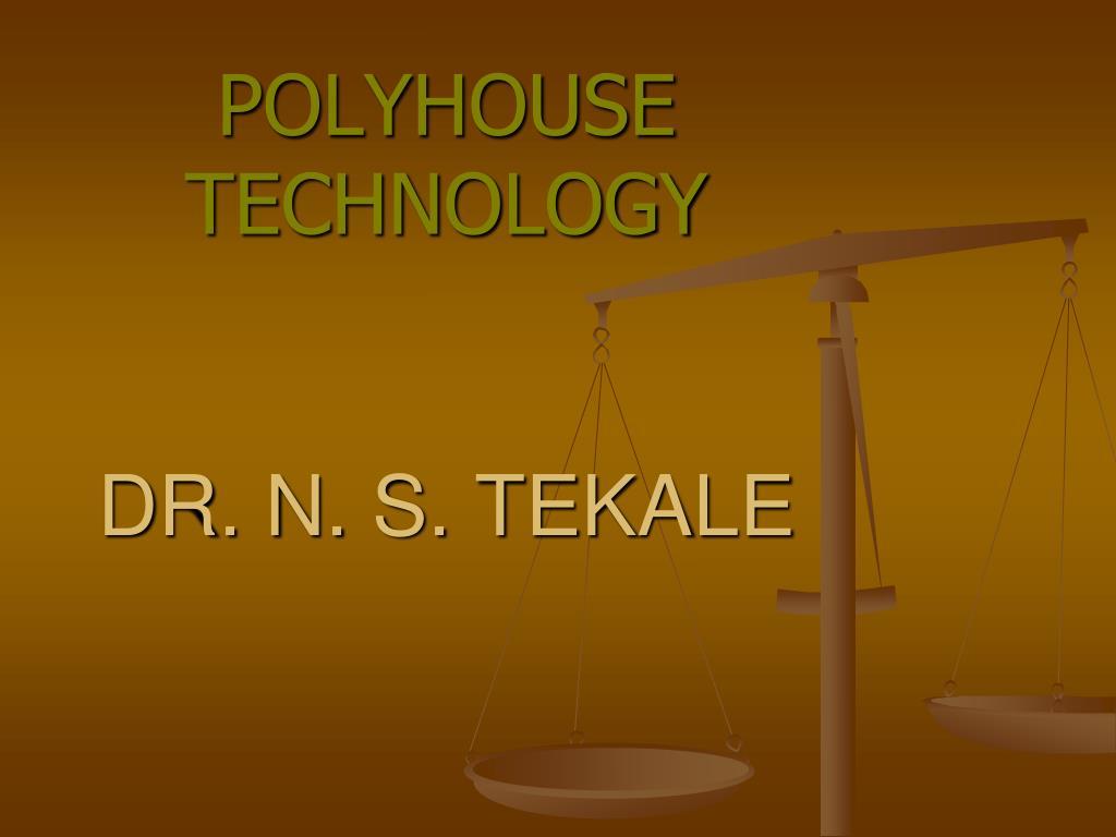 polyhouse technology dr n s tekale l.