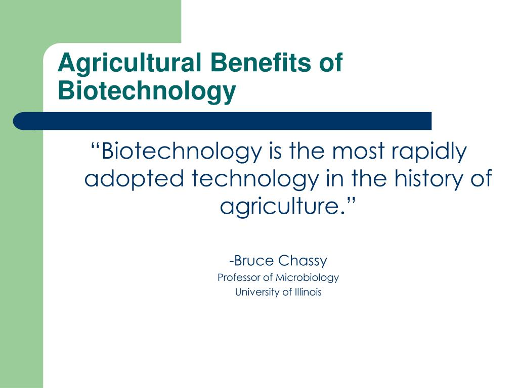 Agricultural Benefits of Biotechnology