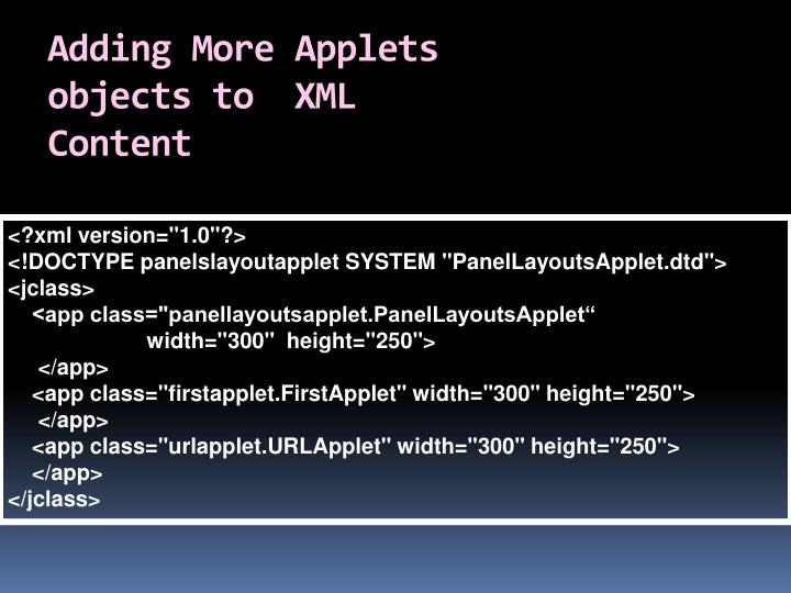 Adding more applets objects to xml content