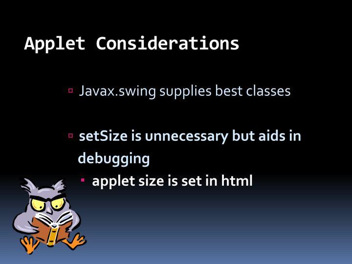 Applet Considerations