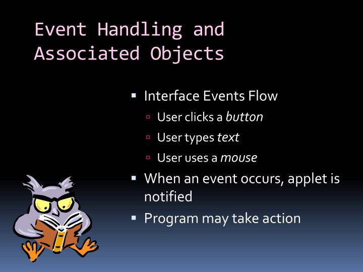 Event Handling and Associated Objects