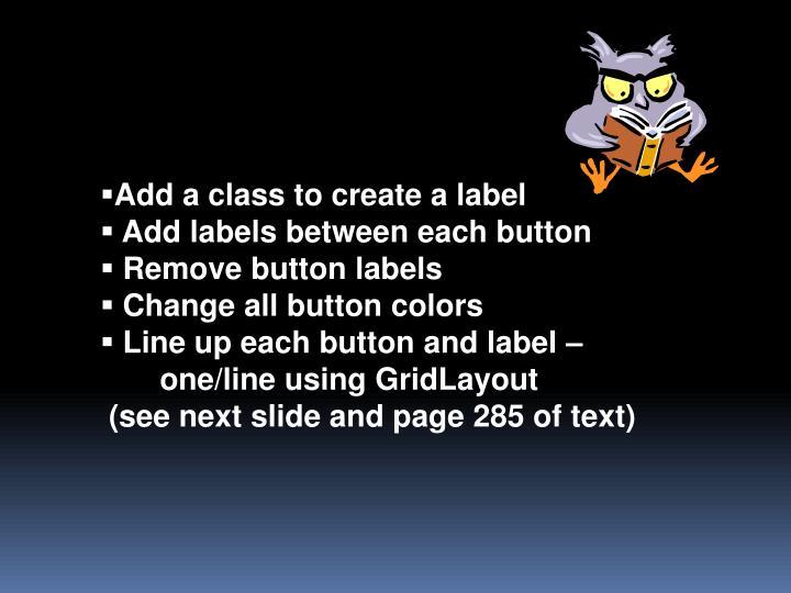 Add a class to create a label