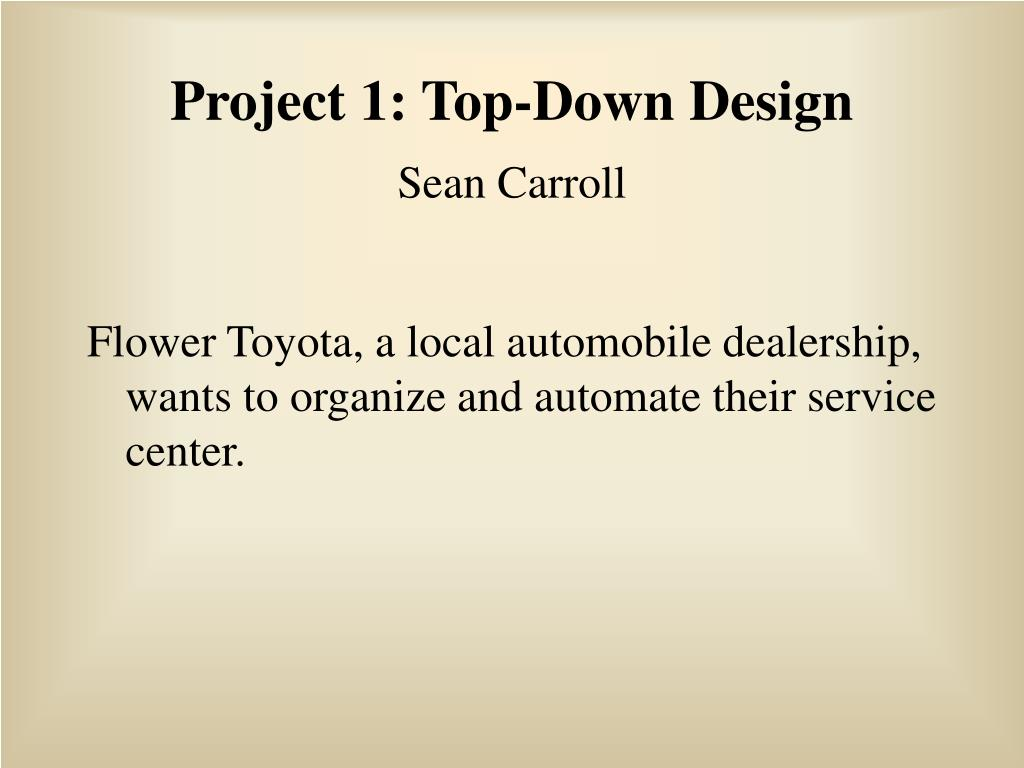 project 1 top down design sean carroll l.