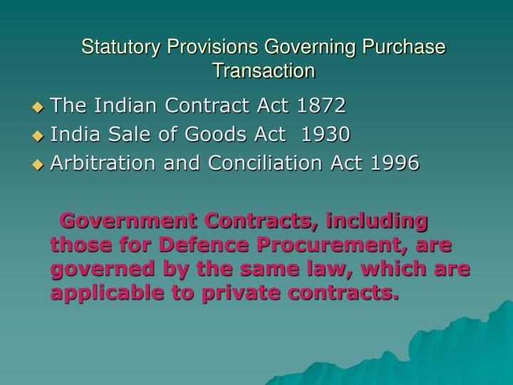 indian sale of goods act 1930 Sale by person in possession under voidable contract—when the seller of goods has obtained possession thereof under a contract voidable under section 19 or section 19a of the indian contract act, 1872 (9 of 1872), but the contract has not been rescinded at the time of the sale, the buyer acquires a good title to the goods, provided he buys.
