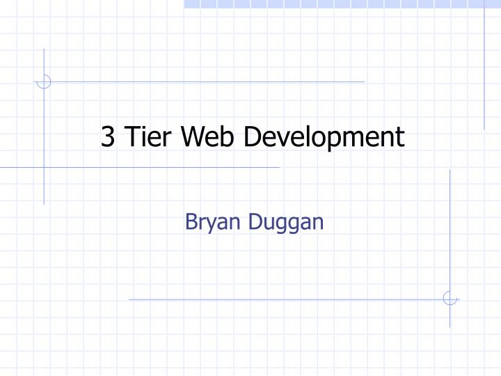 3 tier web development n.