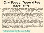 other factors weekend rule dave tolleris3