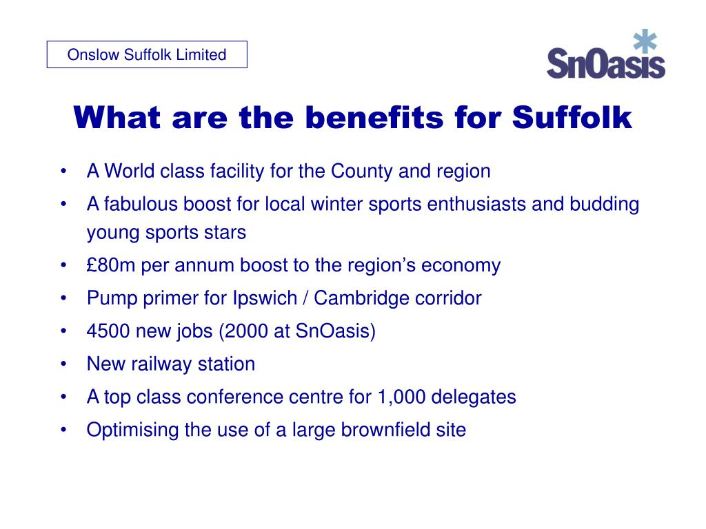 What are the benefits for Suffolk