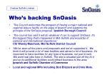 who s backing snoasis11