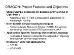 dragon project features and objectives