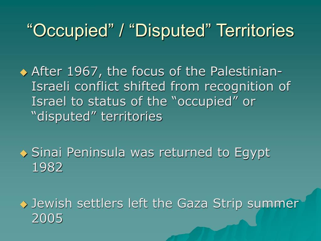 """""""Occupied"""" / """"Disputed"""" Territories"""