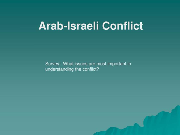 an overview of the arab israeli conflict and the principle of political zionism