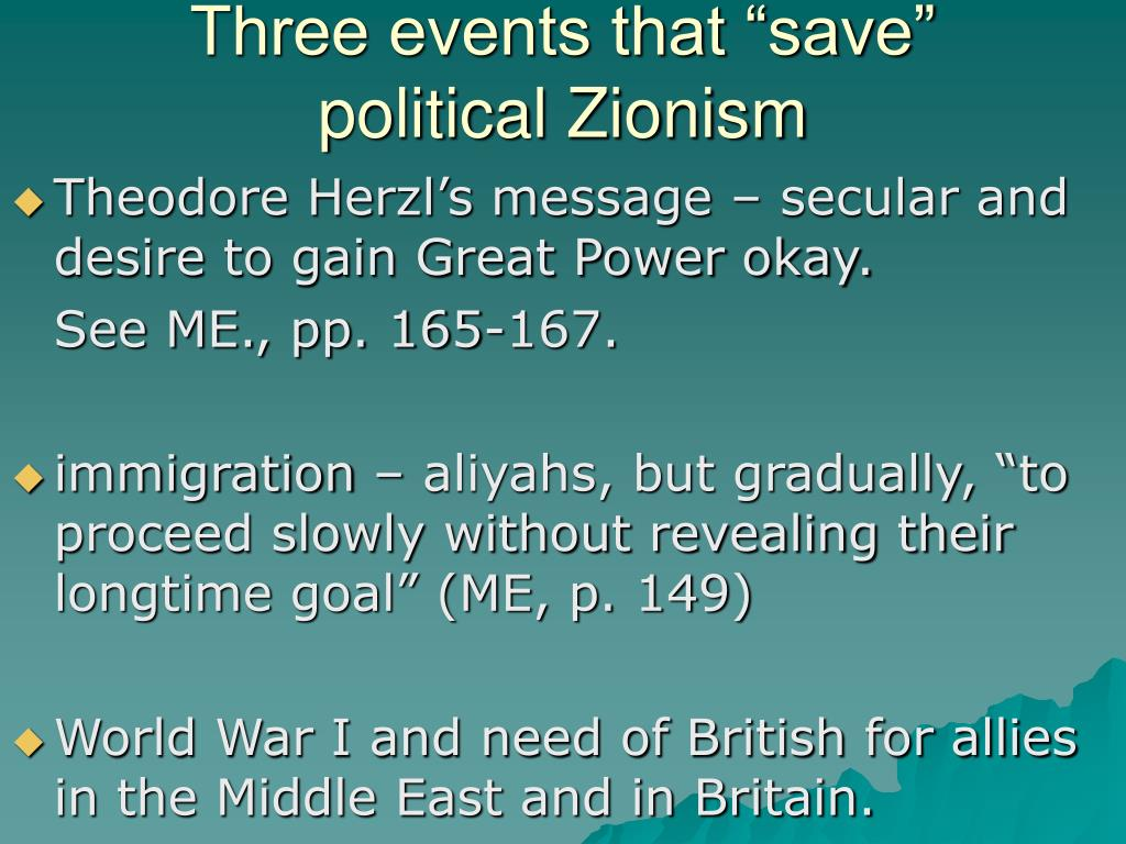 """Three events that """"save"""" political Zionism"""