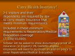 carry health insurance