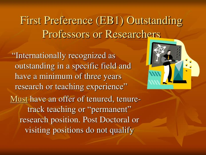 First Preference (EB1) Outstanding Professors or Researchers